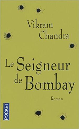 Le Seigneur de Bombay – Vikram Chandra