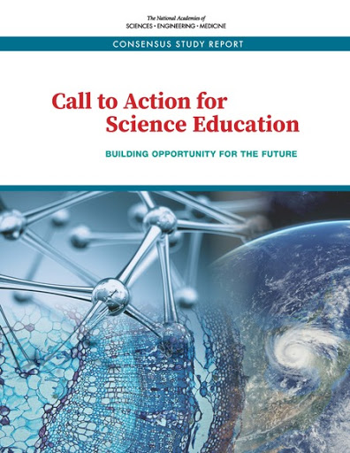 NASEM report – Call to Action for Science Education: Building Opportunity for the Future