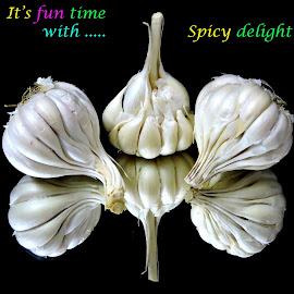 Garlic time by SANGEETA MENA  - Typography Quotes & Sentences