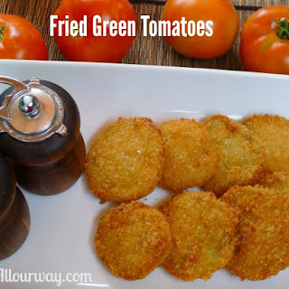 Crunchy Fried Green Tomatoes breaded with Panko Crumbs.
