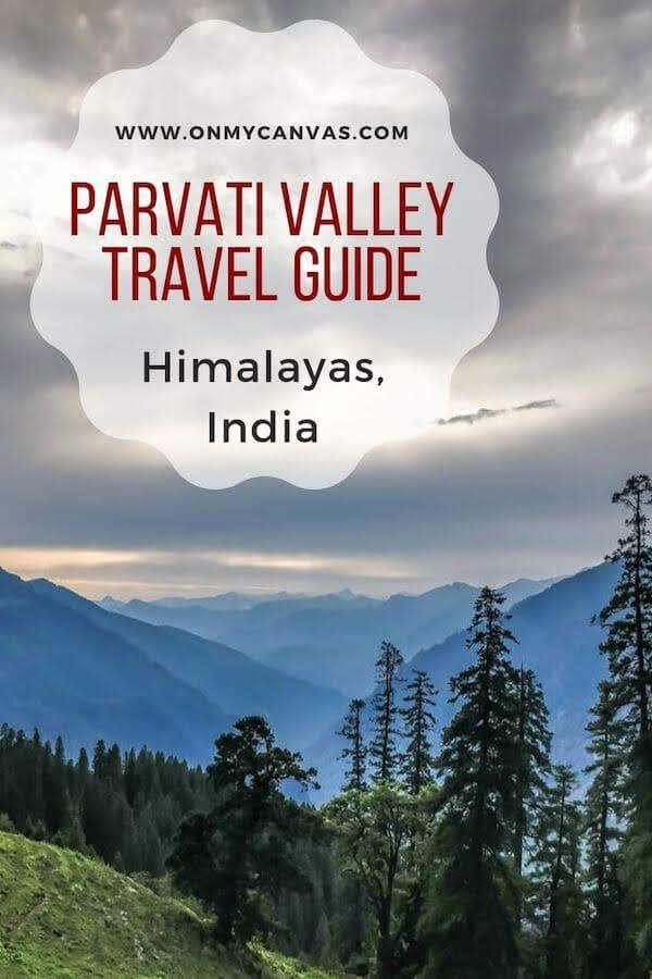 parvati valley travel guide pinterest