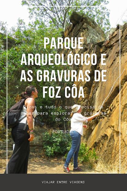 Explorando o Parque Arqueológico e as gravuras de Foz Côa | Portugal