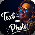 Text on Photo : Quotes Creator & Photo Editor icon