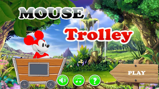 Mouse Trolley Coin Adventure