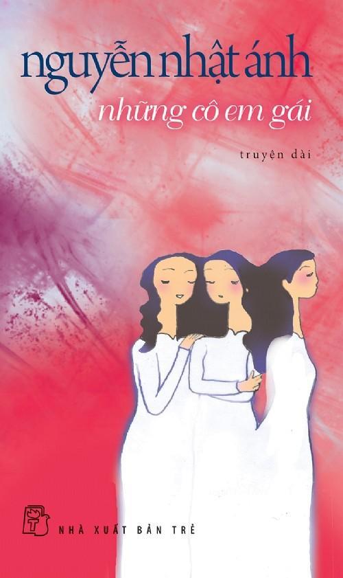 sach nhung co em gai Những quyển sách hay nhất của Nguyễn Nhật Ánh