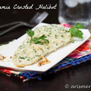 Macadamia Crusted Halibut.