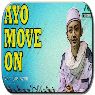 New Lagu Ayo Move On | GUS-AZMI - náhled