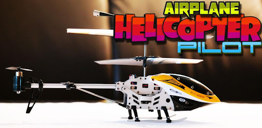 Airplane Helicopter Pilot 3D - Apps on Google Play