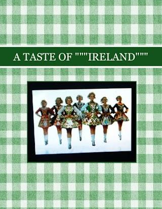 "A TASTE OF """"""IRELAND"""""""