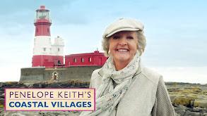Penelope Keith's Coastal Villages thumbnail
