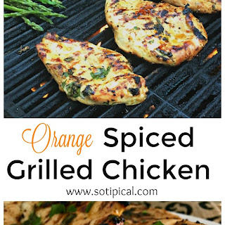Orange Spiced Grilled Chicken.