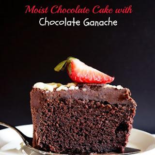 One Layer Moist Chocolate Cake Recipe with Chocolate Ganache Frosting