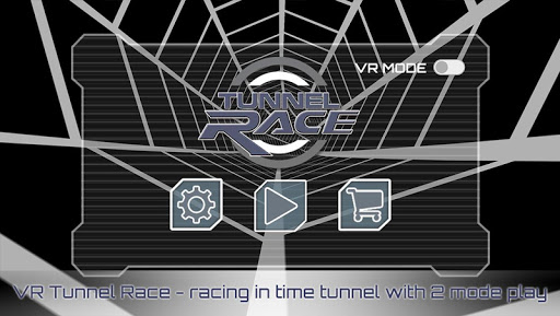 VR Tunnel Race Free 2 modes