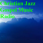 Christian Jazz Gospel Music Radio