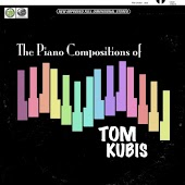 Piano Compositions of Tom Kubis