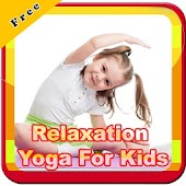 Relaxation Yoga For Kids