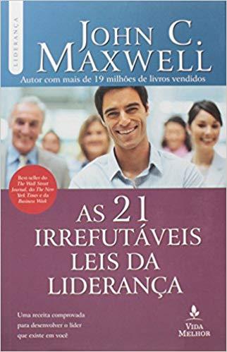 """Livro """"As 21 Irrefutáveis Leis da Liderança"""""""
