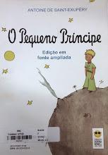 Photo: O pequeno príncipe Saint-Exupéry, Antoine  Localização: Braille F S144p  Edição em fonte ampliada