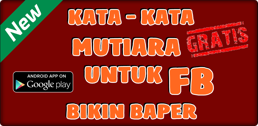 Download Kata Kata Mutiara Untuk Status Fb Bikin Baper Apk