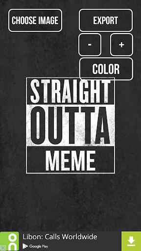 Straight Outta Meme Maker