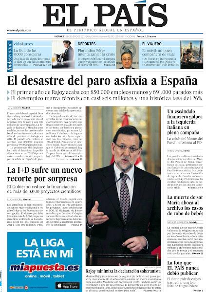 Photo: El desastre del paro asfixia a España, Rajoy minimiza la declaración soberanista, un escándalo financiero golpea a la izquierda italiana en plena campaña, la I+D sufre un nuevo recorte por sorpresa, la muerte de sor María aboca al archivo los casos del robo de bebés y la foto que EL PAÍS nunca debió publicar, entre los titulares denuestra portada del 25 de enero de 2013. http://srv00.epimg.net/pdf/elpais/1aPagina/2013/01/ep-20130125.pdf