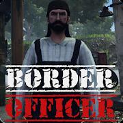 Border Officer MOD APK 1 (Unlimited Money)