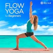 Gaiam: Flow Yoga for Beginners