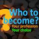 Profession Test - What to Become? for PC-Windows 7,8,10 and Mac