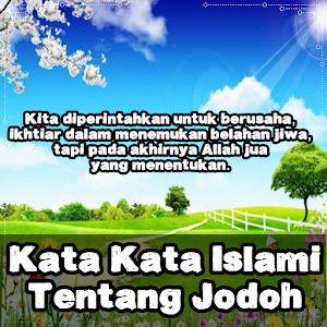 Download Kata Kata Islami Tentang Jodoh Apk Latest Version