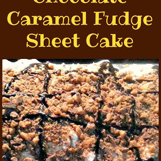 Chocolate Caramel Fudge Sheet Cake Recipe