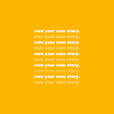 Own Your Own Story 02 - Instagram Post template