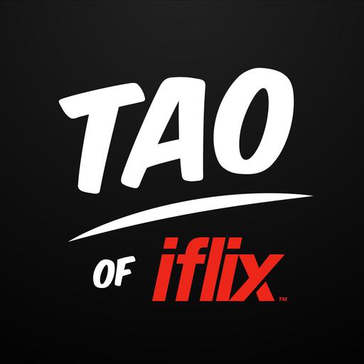 Tao of iflix