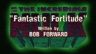 The Incredible Hulk (1996) - FANTASTIC FORTITUDE