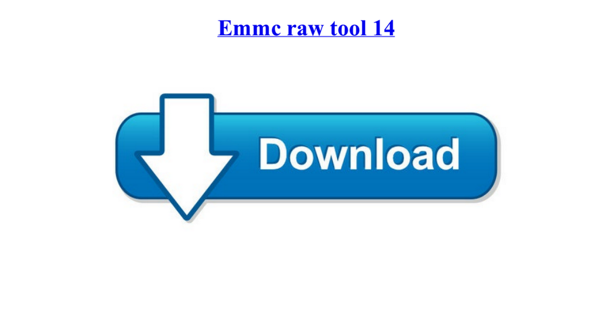 ✨ Emmc raw tool 14 | FIX deadboot / no recovery / no fastboot