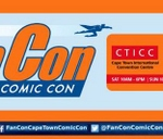 FanCon Cape Town Comic Con 2017 : Cape Town International Convention Centre (CTICC)