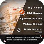 My Photo Old Song Lyrical Status Music Video Maker 1.0
