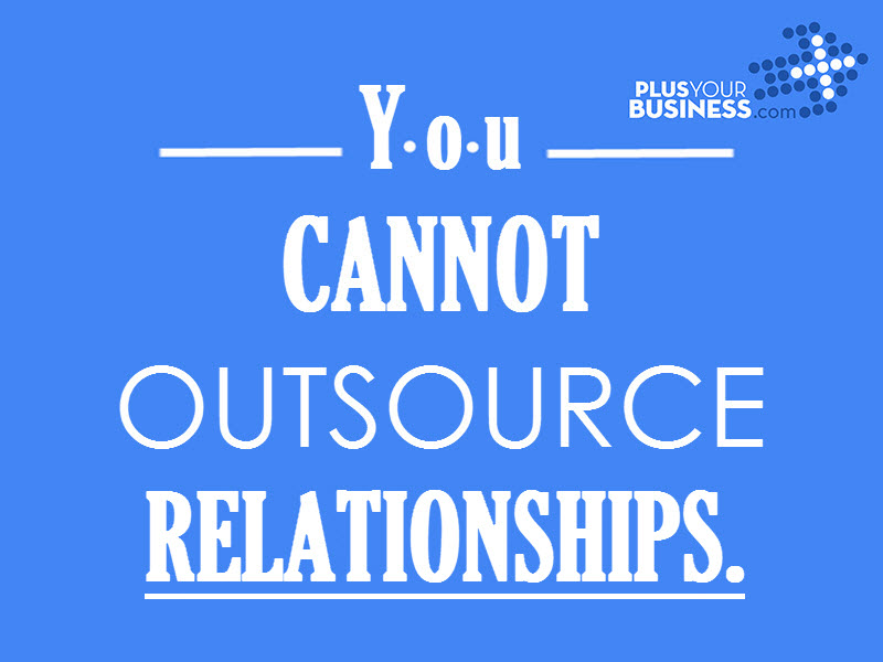 you-cannot-outsource-relationship1.jpg