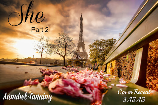 She,Part 2 by Annabel Fanning Cover Reveal!