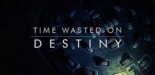 time wasted on destiny Апликације на google play у