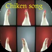 chiken song