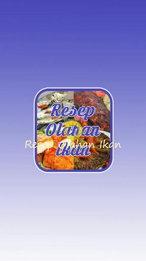 Resep Olahan Ikan
