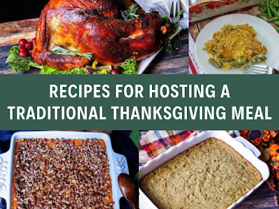 Recipes for Hosting a Traditional Thanksgiving Meal