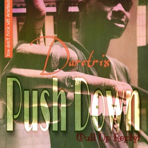 Push Down(Pull Up Reply) Upload Your Music Free
