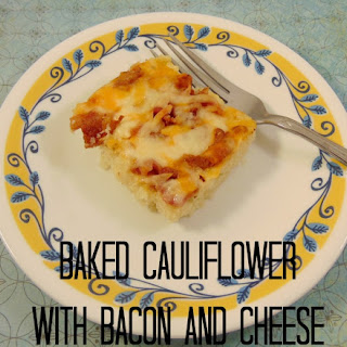 Baked Cauliflower with Bacon and Cheese