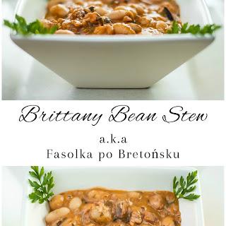 Brittany Bean Stew A.K.A Fasolka po Bretońsku