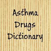 Asthma pills dictionary
