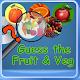 Guess Fruits &Vegtables