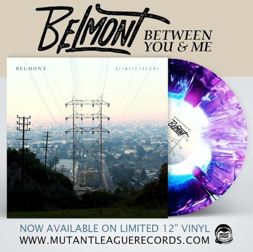 Belmont on tour & Between you and me on vinyl