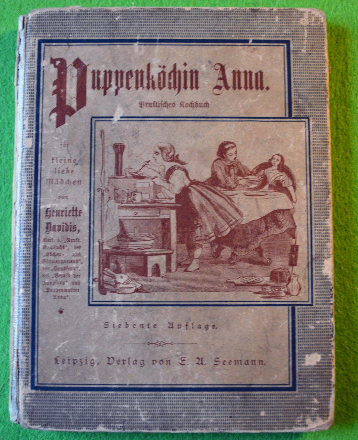 Henriette Davidis - Puppenköchin Anna - 1886 - Puppen-Kochbuch