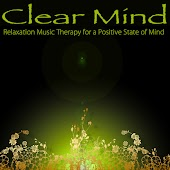 Clear Mind – Relaxation Music Therapy for a Positive State of Mind